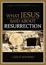 What Jesus Said About: Resurrection - DVD