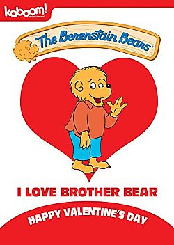 The Berenstain Bears: I Love Brother Bear