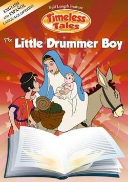 Timeless Tales:The Little Drummer Boy