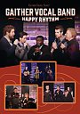 Gaither Vocal Band: Happy Rhythm - DVD