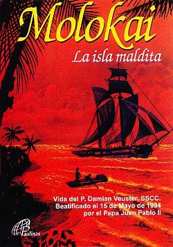 Molokai: La Isla Maldita (The Father Damien Story)