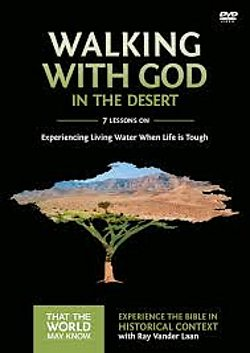 Faith Lessons Vol. 12: Walking With God in the Desert