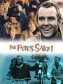 For Petes Sake - VOD