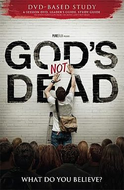 God's Not Dead: Adult DVD Based Bible Study