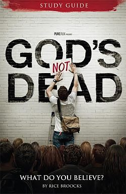 God's Not Dead: Study Guide