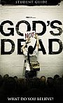 Gods Not Dead: Student Guide - Book