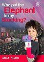 Jana Flaig: Who Put The Elephant In My Stocking? - DVD
