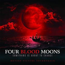 Four Blood Moons: Soundtrack
