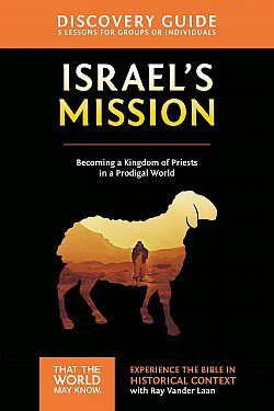 Faith Lessons: Israel's Mission - Study Guide