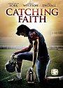 Catching Faith - DVD