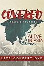 Covered: Alive in Asia - DVD