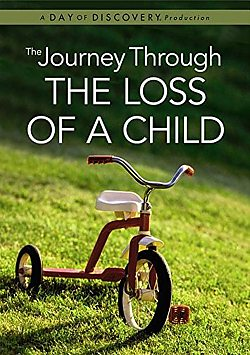 The Journey Through the Loss of a Child