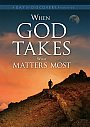 When God Takes What Matters Most - DVD