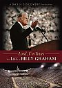 Lord Im Yours: The Life of Billy Graham - DVD