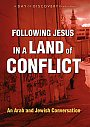 Following Jesus in a Land of Conflict - DVD