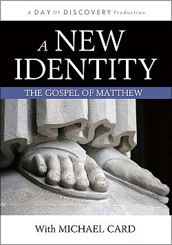A New Identity: The Gospel of Matthew