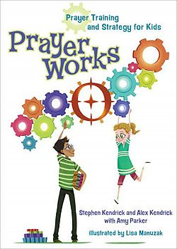 Prayer Works: Prayer Strategy and Training for Kids