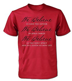 We Believe God's Not Dead (Creed):  (Red, Medium) - T-Shirt