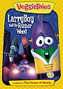VeggieTales: Larry-Boy & the Rumor Weed - DVD