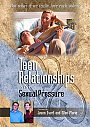 Teen Relationships And Sexual Pressure - DVD