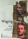 Waging Peace - DVD