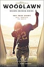 Woodlawn: One Hope. One Dream. One Way. - Book