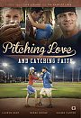 Pitching Love and Catching Faith - DVD