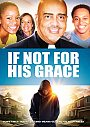 If Not For His Grace - DVD