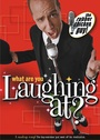 What Are You Laughing At? - DVD