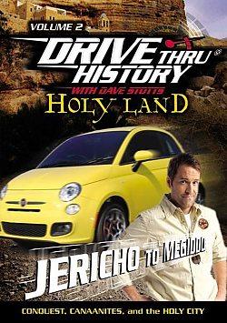 Drive Thru History: Holy Land Volume 2 - Jericho to Megiddo