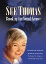 Sue Thomas - Breaking The Sound Barrier - DVD