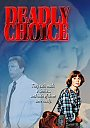 Deadly Choice - DVD