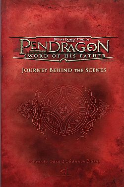 Pendragon: Journey Behind the Scenes