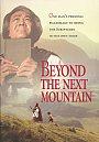 Beyond The Next Mountain - DVD