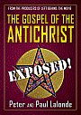 The Gospel Of The Antichrist: EXPOSED - VOD