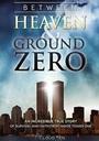 Between Heaven and Ground Zero - VOD