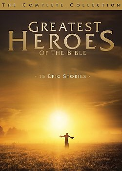 Greatest Heroes of the Bible: Complete Collection
