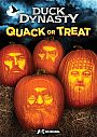 Duck Dynasty: Quack or Treat - DVD