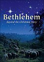 Bethlehem: Beyond the Christmas Story - DVD