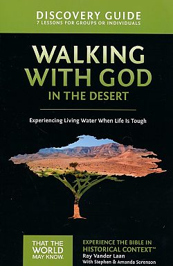 Faith Lessons: 12 Walking With God in the Desert Discovery Guide