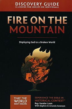 Faith Lessons: 09 Fire on the Mountain Discovery Guide
