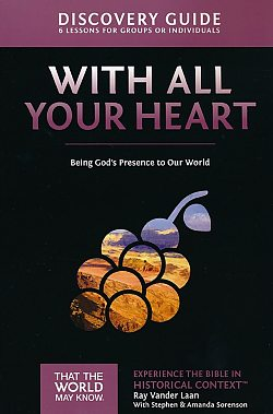 Faith Lessons: 10 With All Your Heart Discovery Guide