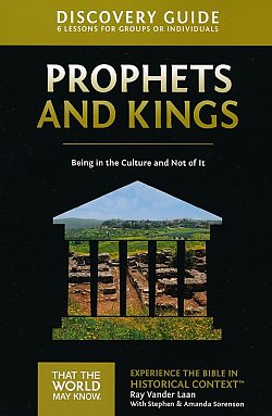 Faith Lessons: 02 Prophets and Kings Discovery Guide
