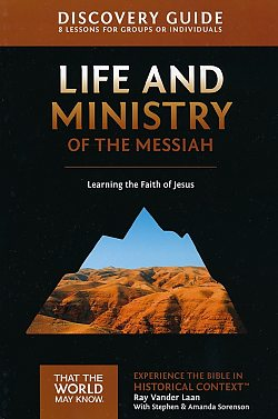 Faith Lessons: 03 Life and Ministry of the Messiah Discovery Guide