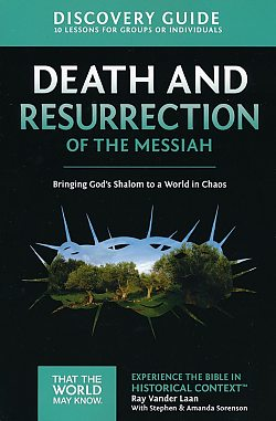 Faith Lessons: 04 Death and Resurrection of the Messiah Discovery Guide