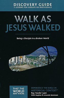 Faith Lessons: 07 Walk as Jesus Walked Discovery Guide