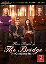 Karen Kingsburys The Bridge: The Complete Story - DVD