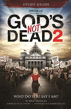 God's Not Dead 2 Curriculum: Adult Study Guide