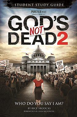 God's Not Dead 2 Curriculum: Student Study Guide