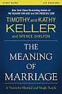 The Meaning of Marriage Study Guide - Book